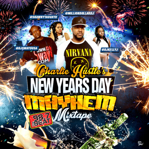 Charlie Hustle's New Years Day Mayhem 2016 by Slim, Baby!